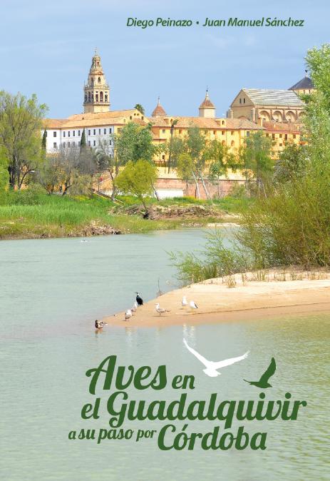 Guía de aves del río y de los Sotos de la Albolafia