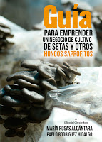La recién publicada Guía de cultivo de setas