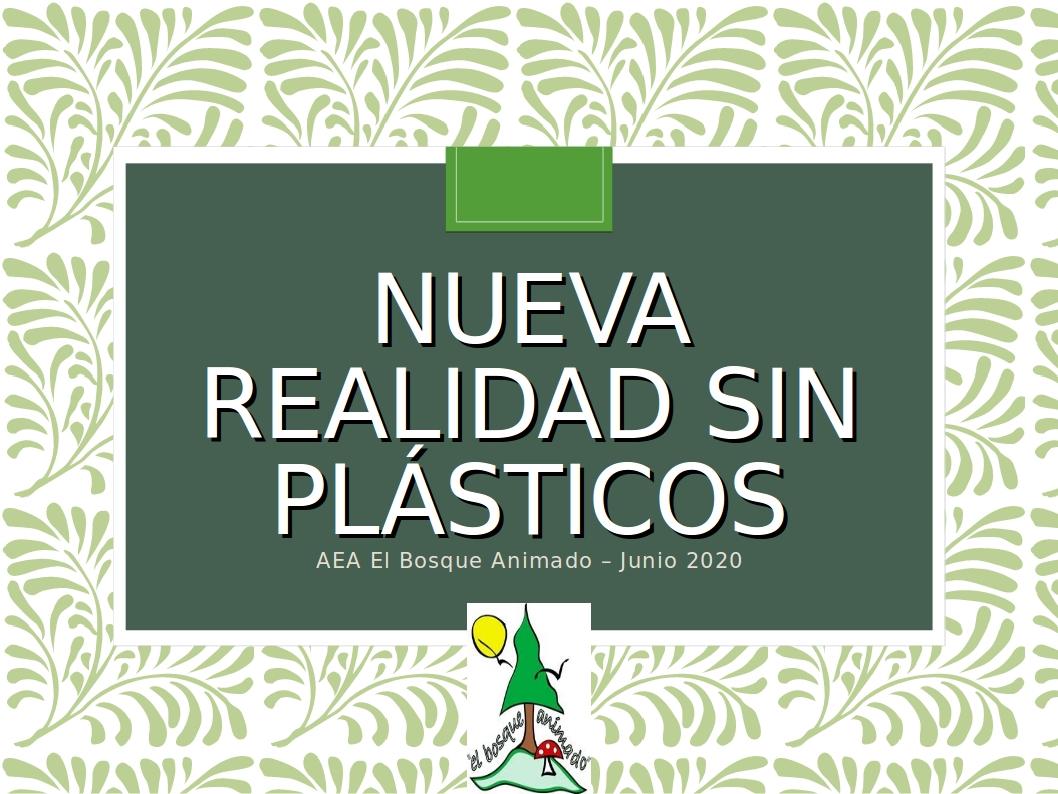 Vídeo «Nueva realidad sin plásticos»